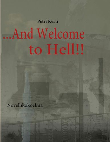 ...And Welcome to Hell!!