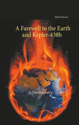 A Farewell to the Earth and Kepler-438b: A Noveramatry