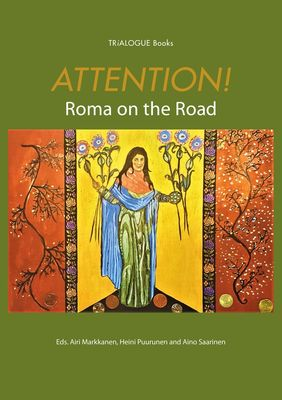 Attention! Roma on the Road