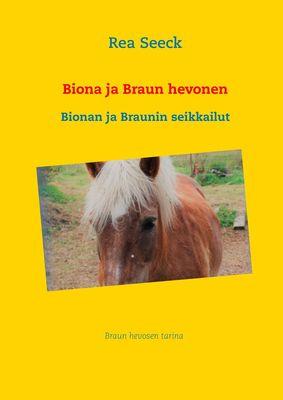 Biona ja Braun hevonen
