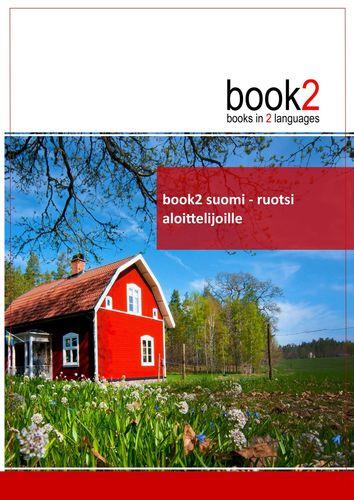 book2 suomi - ruotsi  aloittelijoille