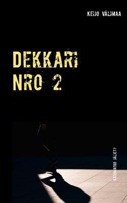 Dekkari Nro 2