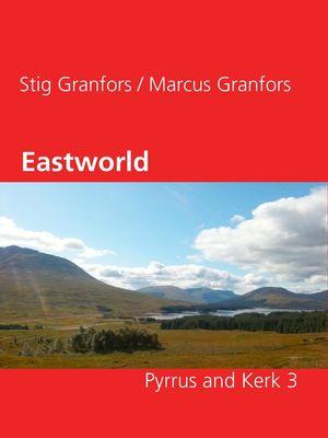 Eastworld Pyrrus and Kerk 3