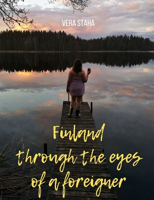 Finland through the eyes of a foreigner