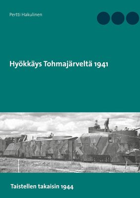 Hyökkäys Tohmajärveltä 1941