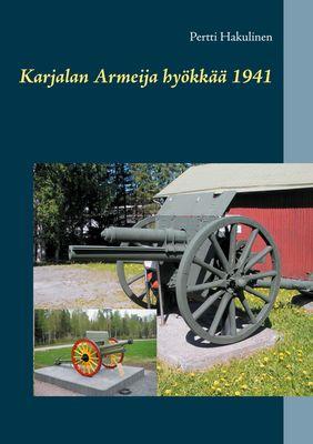 Karjalan Armeija hyökkää 1941
