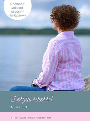 Kesytä stressi