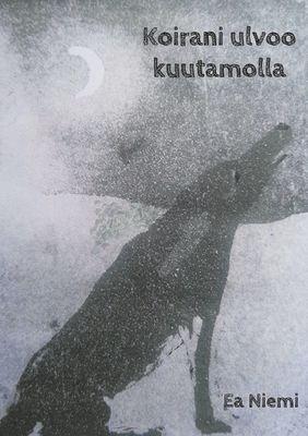 Koirani ulvoo kuutamolla