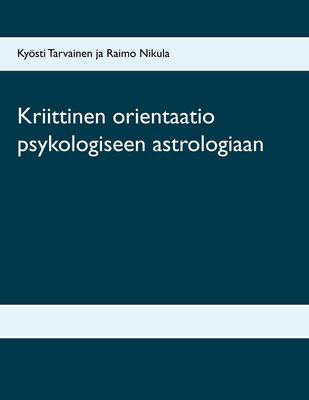 Kriittinen orientaatio psykologiseen astrologiaan