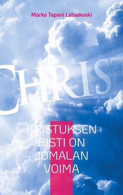 Kristuksen Risti on Jumalan Voima