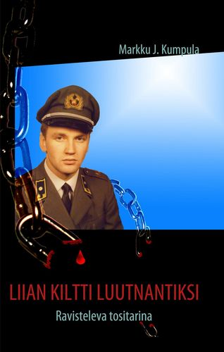 Liian kiltti luutnantiksi