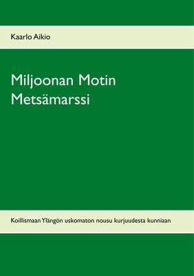 Miljoonan Motin Metsämarssi
