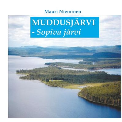 Muddusjärvi - Sopiva järvi