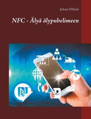 NFC - Älyä älypuhelimeen