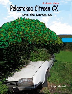 Pelastakaa Citroen CX