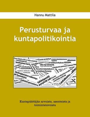 Perusturvaa ja kuntapolitikointia
