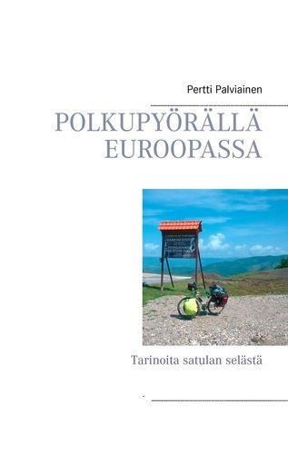 Polkupyörällä Euroopassa