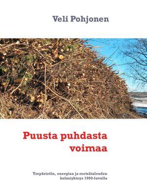 Puusta puhdasta voimaa
