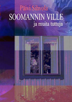 Soomannin Ville ja muita tuttuja