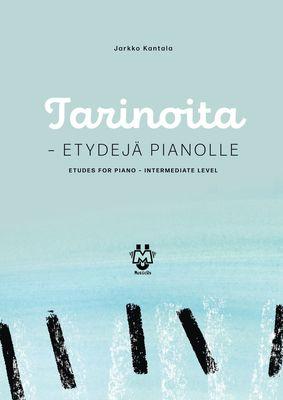 Tarinoita - Etydejä pianolle