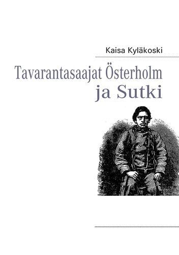 Tavarantasaajat Österholm ja Sutki