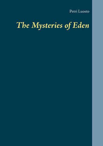 The Mysteries of Eden
