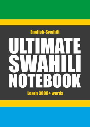 Ultimate Swahili Notebook