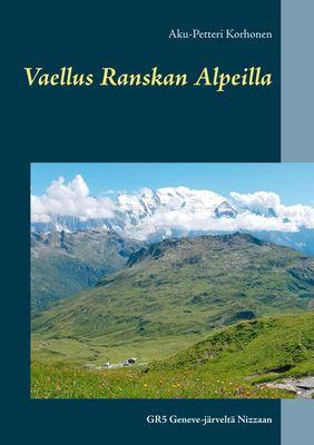 Vaellus Ranskan Alpeilla