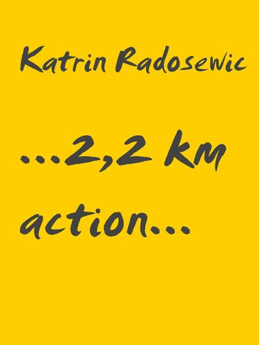 ...2,2 km action...