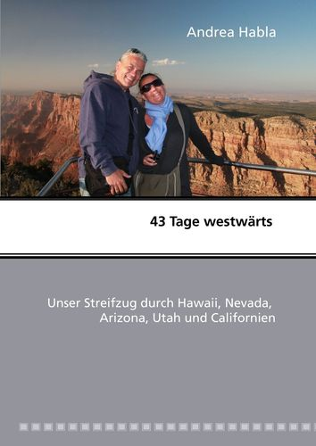 43 Tage westwärts