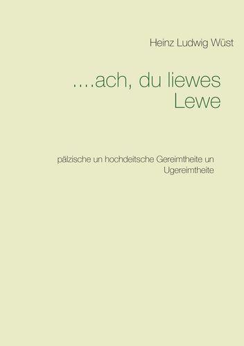 ....ach, du liewes Lewe