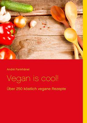 Vegan is cool!