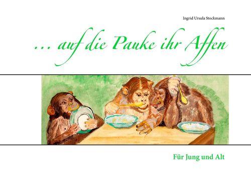 ... auf die Pauke ihr Affen