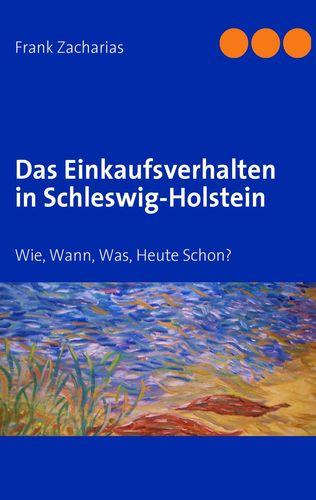 Das Einkaufsverhalten in Schleswig-Holstein