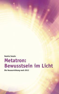 Metatron: Bewusstsein im Licht