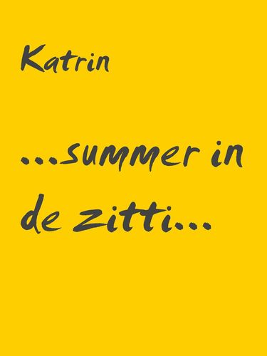 ...summer in de zitti...