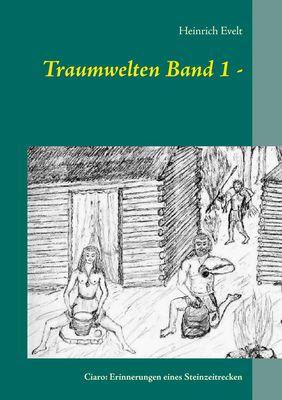 Traumwelten Band 1 -