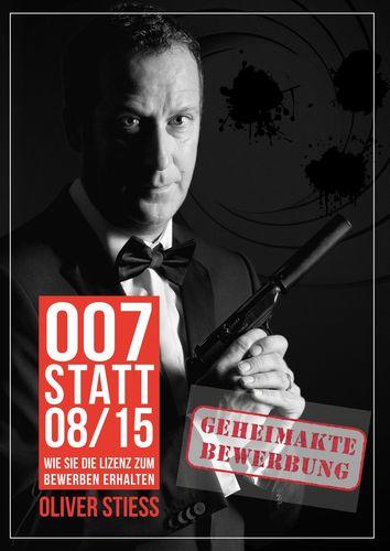 007 statt 08/15 Geheimakte Bewerbung