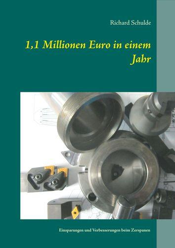 1,1 Millionen Euro in einem Jahr