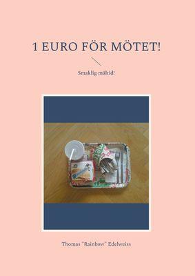 1 Euro för mötet!
