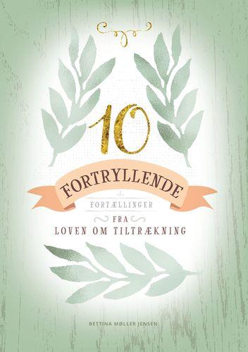 10 Fortryllende Fortællinger