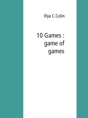 10 Games : game of games