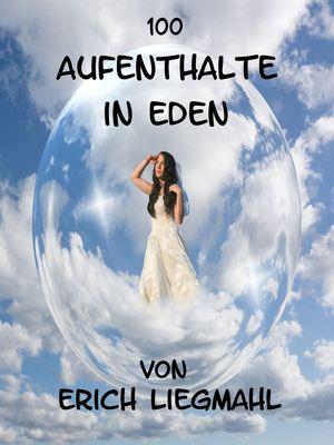 100 Aufenthalte in Eden