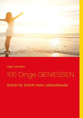 100 Dinge genießen