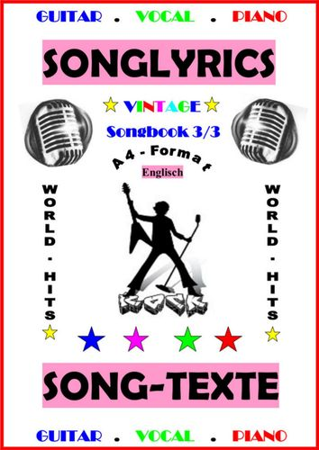 100 Englische Songtexte (3/3): Welthits + Gitarren-Playbacks