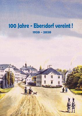 100 Jahre - Ebersdorf vereint!