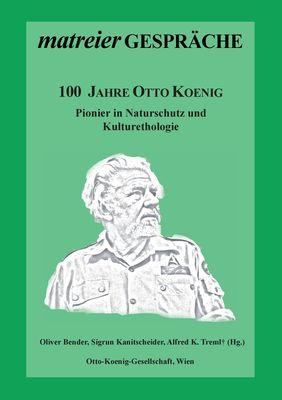 100 Jahre Otto Koenig