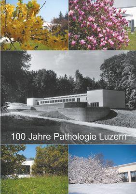 100 Jahre Pathologie Luzern