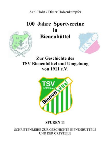 100 Jahre Sportvereine in Bienenbüttel