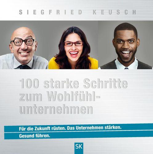 100 starke Schritte zum Wohlfühlunternehmen